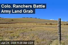 Colo. Ranchers Battle Army Land Grab