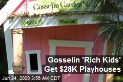 Gosselin 'Rich Kids' Get $28K Playhouses