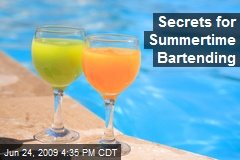 Secrets for Summertime Bartending
