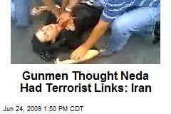 Gunmen Thought Neda Had Terrorist Links: Iran