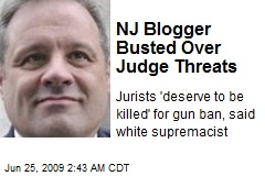 NJ Blogger Busted Over Judge Threats