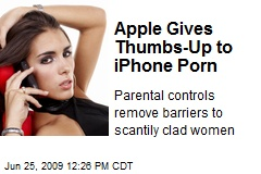 Apple Gives Thumbs-Up to iPhone Porn