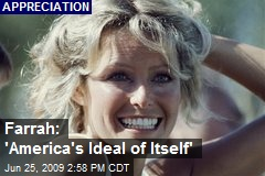 Farrah: 'America's Ideal of Itself'