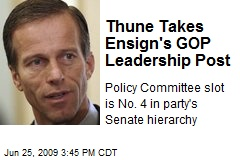 Thune Takes Ensign's GOP Leadership Post