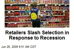 Retailers Slash Selection in Response to Recession