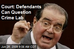 Court: Defendants Can Question Crime Lab