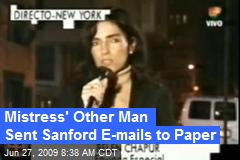 Mistress' Other Man Sent Sanford E-mails to Paper
