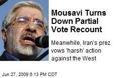 Mousavi Turns Down Partial Vote Recount