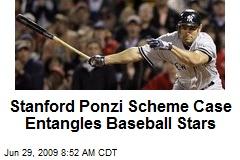 Stanford Ponzi Scheme Case Entangles Baseball Stars