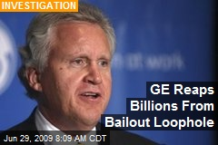 GE Reaps Billions From Bailout Loophole