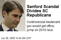 Sanford Scandal Divides SC Republicans