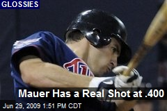 Mauer Has a Real Shot at .400