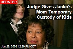 Judge Gives Jacko's Mom Temporary Custody of Kids