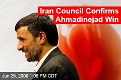 Iran Council Confirms Ahmadinejad Win