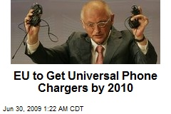 EU to Get Universal Phone Chargers by 2010