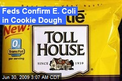 Feds Confirm E. Coli in Cookie Dough