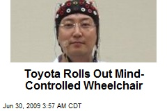 Toyota Rolls Out Mind-Controlled Wheelchair