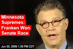 Minnesota Supremes: Franken Won Senate Race