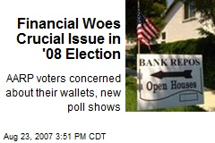 Financial Woes Crucial Issue in '08 Election