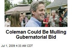 Coleman Could Be Mulling Gubernatorial Bid