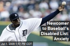 Newcomer to Baseball's Disabled List: Anxiety
