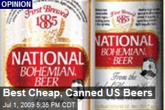 Best Cheap, Canned US Beers