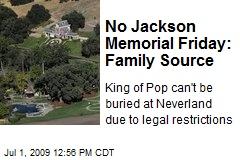 No Jackson Memorial Friday: Family Source