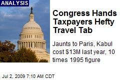 Congress Hands Taxpayers Hefty Travel Tab