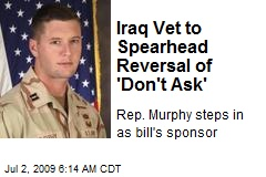 Iraq Vet to Spearhead Reversal of 'Don't Ask'