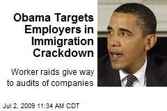 Obama Targets Employers in Immigration Crackdown