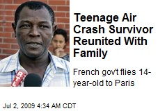 Teenage Air Crash Survivor Reunited With Family