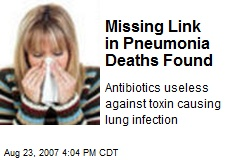 Missing Link in Pneumonia Deaths Found
