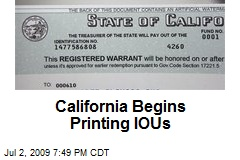 California Begins Printing IOUs