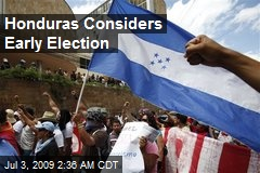 Honduras Considers Early Election