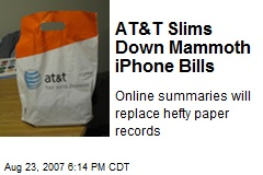 AT&T Slims Down Mammoth iPhone Bills