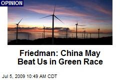 Friedman: China May Beat Us in Green Race