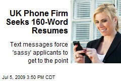 UK Phone Firm Seeks 160-Word Resumes