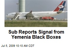 Sub Reports Signal from Yemenia Black Boxes