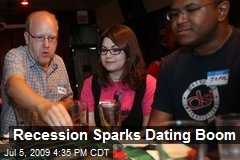 Recession Sparks Dating Boom