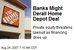 Banks Might Derail Home Depot Deal