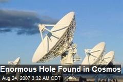 Enormous Hole Found in Cosmos