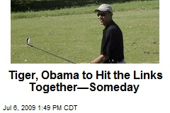 Tiger, Obama to Hit the Links Together—Someday