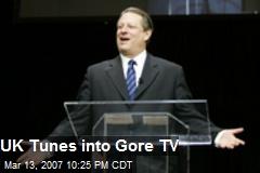 UK Tunes into Gore TV