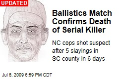 Ballistics Match Confirms Death of Serial Killer