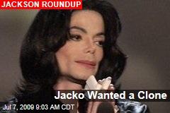 Jacko Wanted a Clone