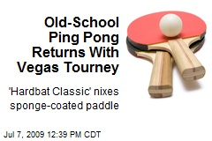 Old-School Ping Pong Returns With Vegas Tourney