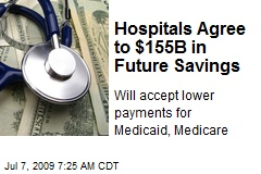Hospitals Agree to $155B in Future Savings