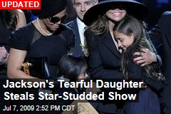 Jackson's Tearful Daughter Steals Star-Studded Show