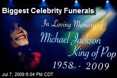 Biggest Celebrity Funerals