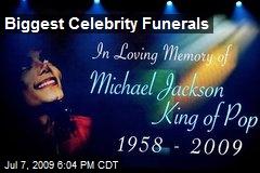 Biggest Celebrity Funerals